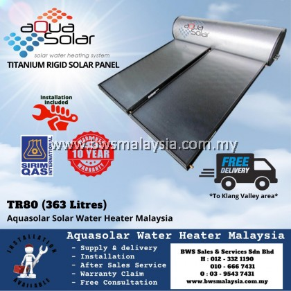 Aquasolar TR80 (363 liters) Titanium Model  Solar Water Heater Malaysia